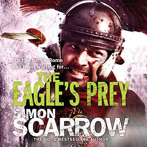 The Eagle's Prey (Eagles of the Empire 5): Cato & Macro: Book 5 Test