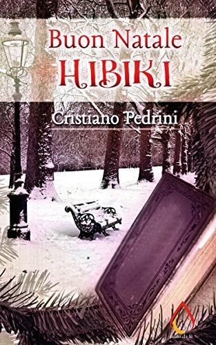 Buon Natale Hibiki (Auto da fé Vol. 0)
