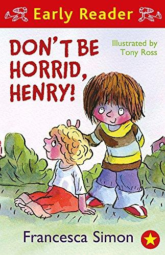 Don't Be Horrid, Henry! (Early Reader) por Francesca Simon