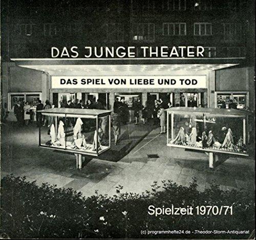 Programmheft Das Spiel von Liebe und Tod von Romain Rolland / Alfred Radok. Spielzeit 1970 / 71 Heft 2