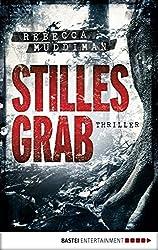Stilles Grab: Thriller