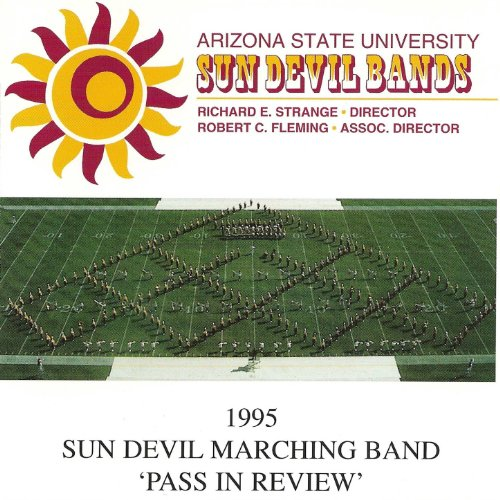 Arizona State University Sun Devil Bands Pass In Review 1995 (Sun Audio Review)