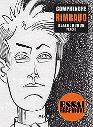 Comprendre Rimbaud