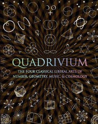 Quadrivium: The Four Classical Liberal Arts of Number, Geometry, Music, & Cosmology (Wooden Books) by Lundy, Miranda, Ashton, Anthony, Martineau, Dr. Jason, Sutto (2010) Hardcover