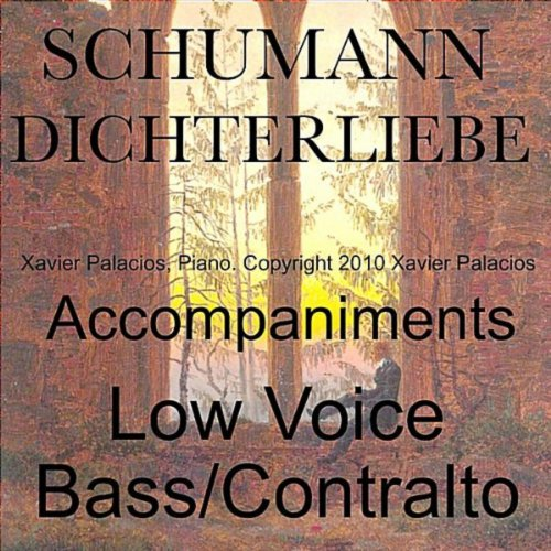 Schumann Dichterliebe Op 48 Accompaniments for Low Voice (Bass/Contralto) with Transpositions