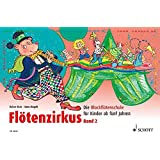 Flötenzirkus Band 2