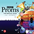 BBC Proms 2013: The Official Guide (Proms Guide (Promenade Concert Programme))