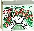 Gärtner Pötschkes Der Grüne Wink MAXI Tages-Gartenkalender 2016: Maxiausgabe