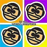 Weirdo Whisperer