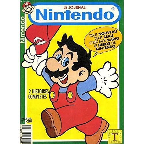 LE JOURNAL NINTENDO - N°1 - MENSUEL - 2 BD de Mario, jeux, ...