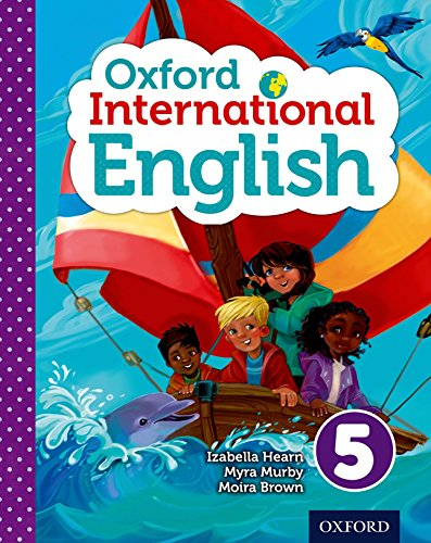 Oxford International Primary English Student Book 5 por Izabella Hearn
