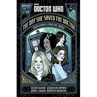 Doctor Who: The Day She Saved the Doctor​