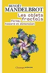 Les objets fractals : Forme, hasard et dimension Mass Market Paperback