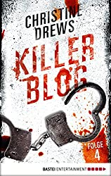 Killer Blog - Folge 4: Auf der Flucht