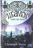 'Heaven - Stadt der Feen' von Christoph Marzi
