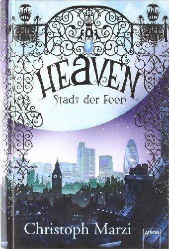 Buchseite und Rezensionen zu 'Heaven - Stadt der Feen' von Christoph Marzi