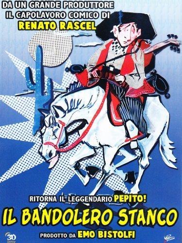 Il Bandolero Stanco by Tino Buazzelli
