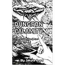Dungeon Calamity (The Divine Dungeon Book 3) (English Edition)
