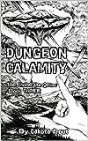 Produkt-Bild: Dungeon Calamity (The Divine Dungeon Book 3) (English Edition)