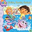 Swim, Boots, Swim! (Dora the Explorer 8x8 (Quality))
