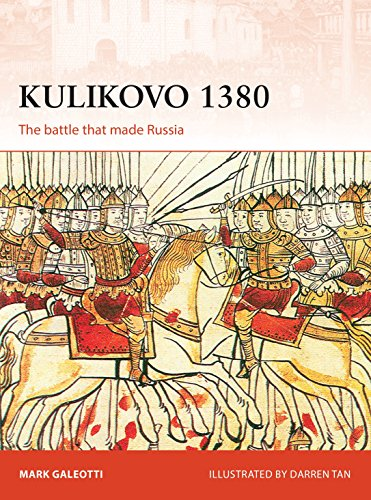 Kulikovo 1380: The battle that made Russia (Campaign) por Mark Galeotti