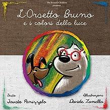 L'orsetto Bruno e i colori della luce (Italian Edition)