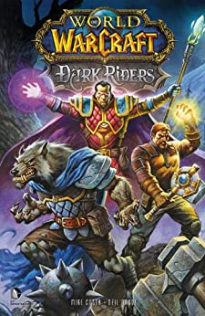 World of Warcraft: Dark Riders by [COSTA, MICHAEL]