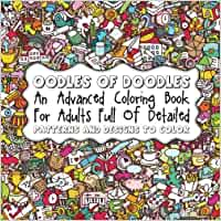Buy Oodles Of Doodles An Advanced Coloring Book For Adults Full Detailed Patterns Volume 38 Sacred Mandala Designs And Books