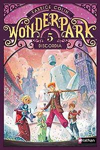 """Afficher """"Wonderpark T5. Discordia"""""""