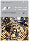 Windindustrie in Deutschland 2014: BWE Branchenreport