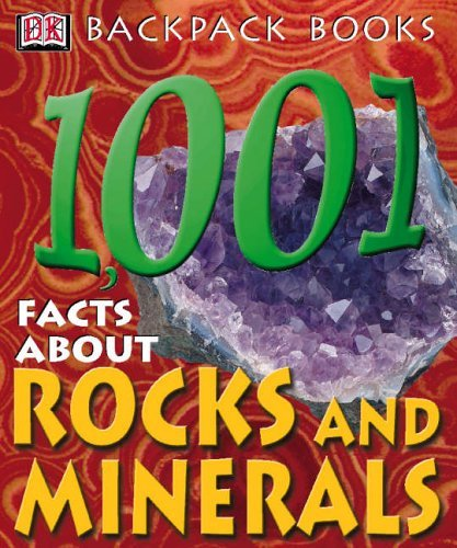 1001 Facts About Rocks and Minerals (Backpack Books) by Sue Fuller (2003-02-10)