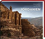 Jordanien: Der ganze Orient in einem Land - Karsten Mosebach