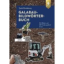 GaLaBau-Bildwörterbuch: Mit Bildern und QR-Codes spielend lernen