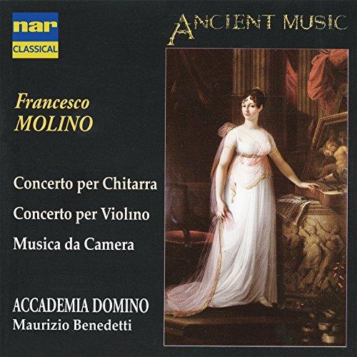 Francesco Molino: Concerto per chitarra - Concerto per violino & Musica da camera