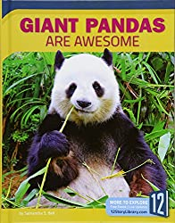Giant Pandas Are Awesome (Animals Are Awesome)