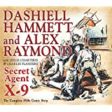 Secret Agent X-9: By Dashiell Hammett and Alex Raymond (The Library of American Comics)