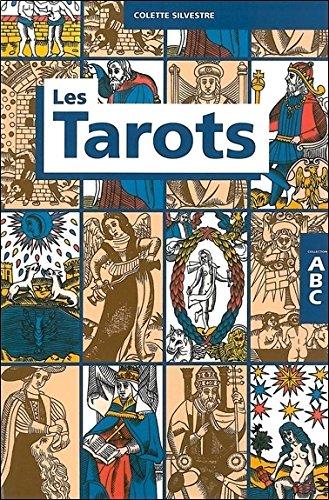 ABC des tarots par Colette Silvestre
