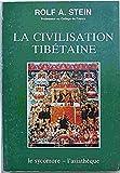 La Civilisation Tibétaine - Le Sycomore L'Asiathèque - 01/01/1981