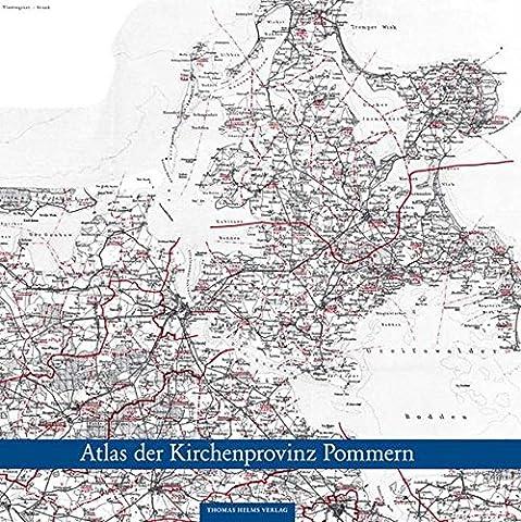 Atlas der Kirchenprovinz Pommern 1931: Landkarte von Pommern im Maßstab 1:200.000 mit allen Kirchspielen und Kirchenkreisen. Nach der von Hans ... Landes-, Kirchen- und (Besatzung Glas)