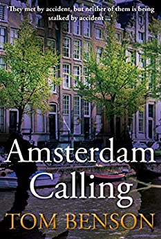 Amsterdam Calling by [Benson, Tom]