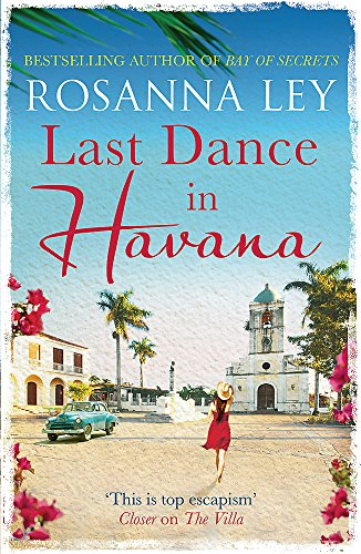 Last Dance In Havana por Rosanna Ley