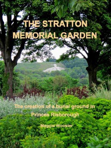 The Stratton  Memorial Garden The creation of a burial ground in Princes Risborough (English Edition) -