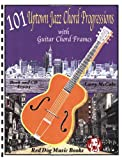Title: 101 Uptown Jazz Chord Progressions with Guitar Cho