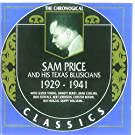 Sam Price And His Texas Blusicians: 1929 - 1941 / THE CHRONOGICAL CLASSICS