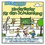 Die 30 besten Kinderlieder für den Sc...