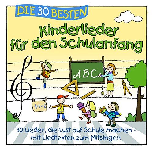 Produktbild Die 30 besten Kinderlieder für den Schulanfang