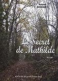 """Afficher """"Le secret de Mathilde"""""""