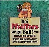 Bei Pfeiffers ist Ball / 1988 / Bildhülle / AMIGA # 8 56 398 / 856398 / Deutsche Pressung / 12 Zoll Vinyl Langspiel-Schallplatte / Orchester Otto Kermbach / Brigitta Mira / Betty Sedlmayr / Erwin Hartung / Arnim Münch /