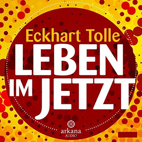 Buchseite und Rezensionen zu 'Leben im Jetzt' von Eckhart Tolle
