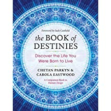 The Book of Destinies: Discover the Life You Were Born to Live (English Edition)
